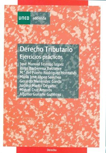 DERECHO TRIBUTARIO: EJERCICIOS PRACTICOS: TEJERIZO LOPEZ, JOSE