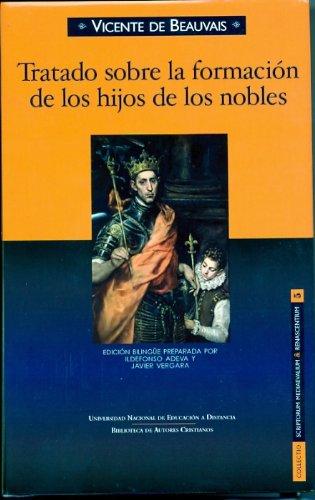9788436259643: Tratado Sobre La Formación de los Hijos de los Nobles (COEDICIÓN)