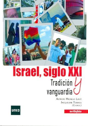 Israel, siglo XXI: Alfredo Hidalgo Lavié