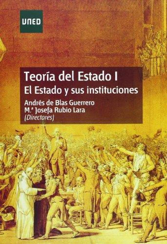 9788436260564: Teoría Del Estado I. el Estado y Sus Instituciones (GRADO)