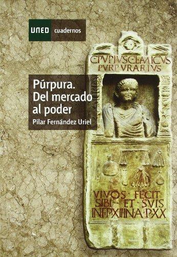 9788436260649: Púrpura. Del Mercado Al Poder (CUADERNOS UNED)