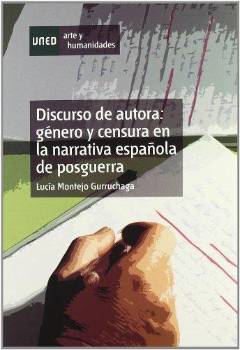 9788436260793: Discurso de Autora: Género y Censura En La Narrativa Española de Posguerra (Artes y Humanidades)