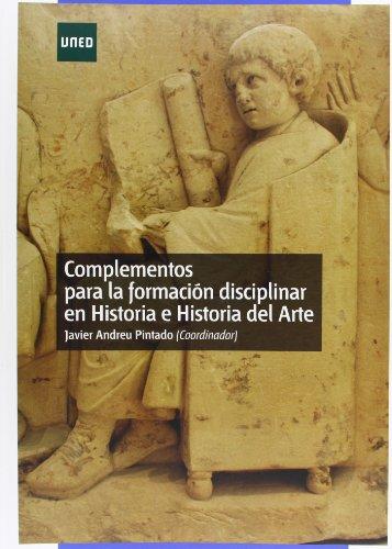 9788436261585: Complementos Para La Formación Disciplinar En Historia E Historia Del Arte (Mà STER)
