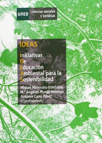 9788436262407: Ideas. Iniciativas de educación ambiental para la sostenibilidad (Ciencias Sociales y Jurídicas)