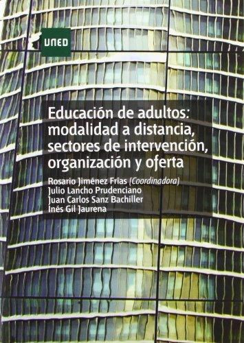 Educación de adultos: modalidad a distancia, sectores de intervención, organizaci&...