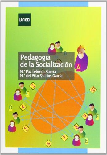 9788436262490: Pedagogía de la socialización (GRADO)