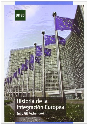 9788436262681: HISTORIA DE LA INTEGRACION EUROPEA