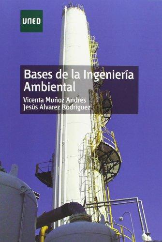 9788436262827: Bases de la ingeniería ambiental (GRADO)