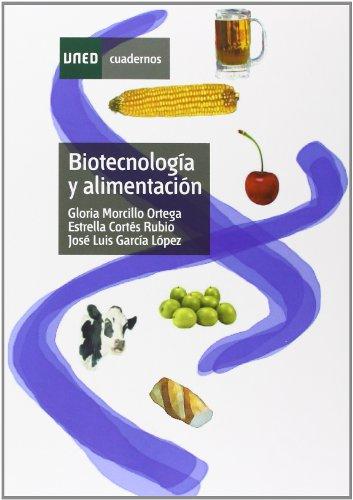 9788436263671: Biotecnología y alimentación (CUADERNOS UNED)