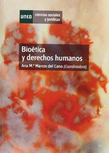 9788436263725: Bioética y derechos humanos (Ciencias Sociales y Jurídicas)