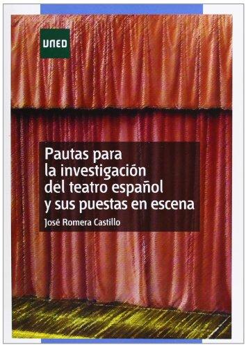 9788436263770: PAUTAS PARA LA INVESTIGACION DEL TEATRO ESPAÑOL Y SUS PUESTAS EN ESCENA