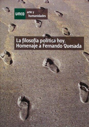 La filosofía política hoy : homenaje a: Antonio García-Santesmases Martín