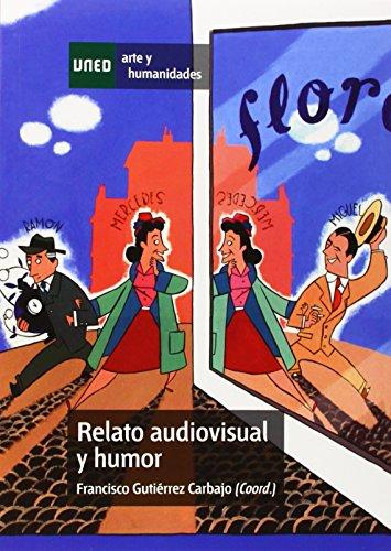 9788436265798: Relato audiovisual y humor (ARTES Y HUMANIDADES)