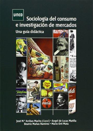 9788436265927: Sociología del consumo e investigación de mercados. Una guía didáctica (GRADO)