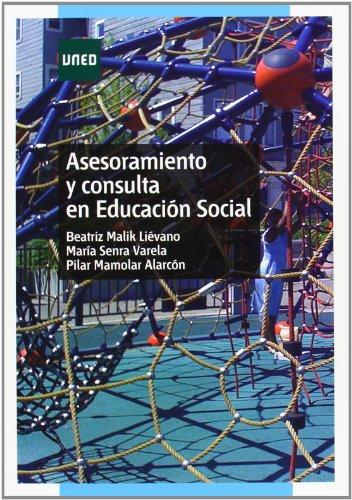 9788436265941: Asesoramiento y consulta en educación social