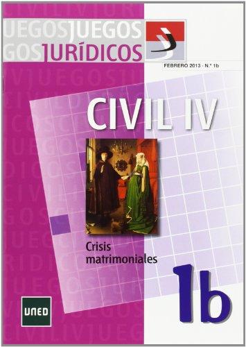 9788436266085: Juegos Jurídicos. Derecho civil IV: crisis matrimoniales 1B (CIENCIAS SOCIALES Y JURÍDICAS)