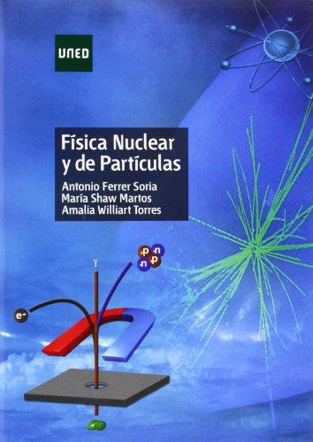 9788436267143: Física nuclear y de partículas (GRADO)