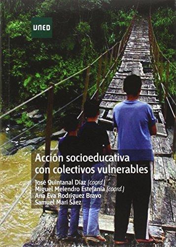 ACCIÓN SOCIOEDUCATIVA CON COLECTIVOS VULNERABLES: QUINTANAL DIAZ, JOSE