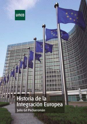 9788436271836: Historia de la integración europea (GRADO)