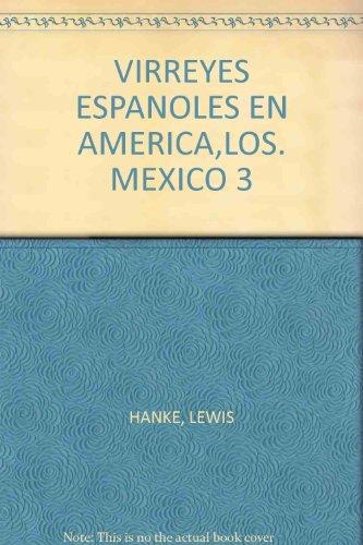 9788436304930: Virreyes españoles en América, los: México. (tomo 3)