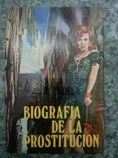 9788436506181: BIOGRAFIA DE LA PROSTITUCION