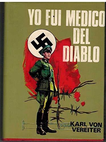9788436506211: Yo Fui Medico Del Diablo