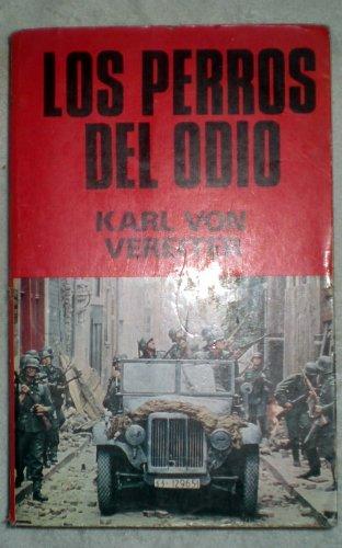 Los Perros Del Odio,: Karl Von Vereiter/Sanchez
