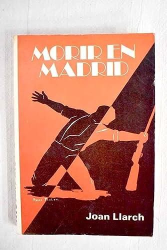 9788436513745: MORIR EN MADRID