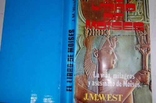 9788436514452: El Libro de Moisés. La vida, milagros y asesinato de Moisés.