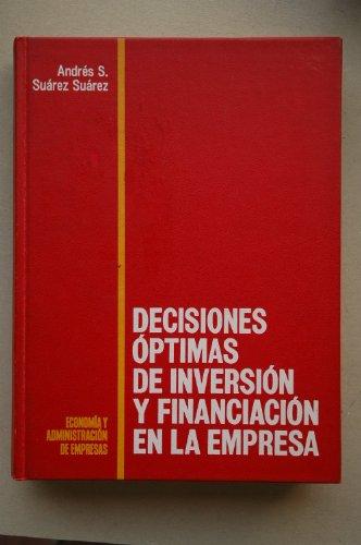 Decisiones óptimas de inversión y financiación en: Suárez Suárez, Andrés