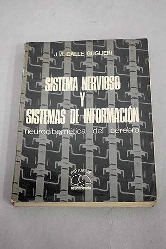 Sistema nervioso y sistemas de informacion: Neurocibernetica: Jose A Calle