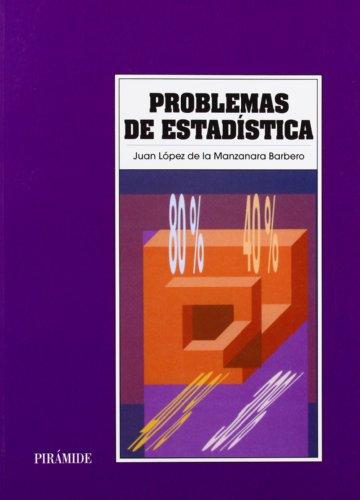 9788436800647: Problemas de Estadistica / Statistical Problems (Economia Y Empresa) (Spanish Edition)