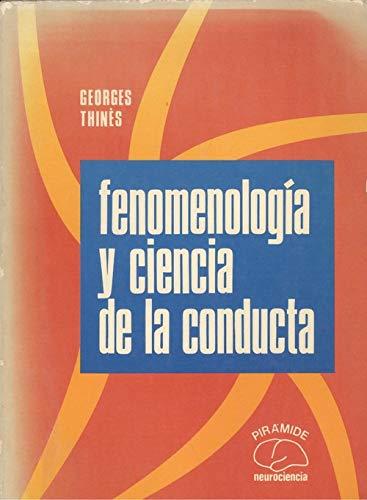 9788436800982: Fenomenologia y ciencia de la conducta