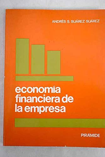 Economía financiera de la empresa,: Suárez Suárez, Andrés-Santiago