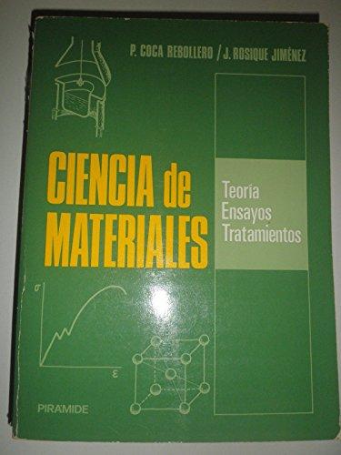 9788436801811: Ciencia de materiales. teoria, ensayos y tratamientos