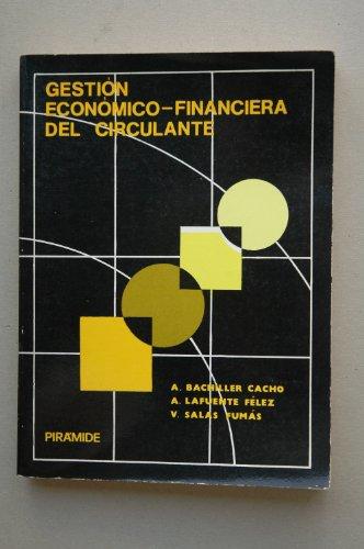 9788436802139: Gestión económico-financiera del circulante (Economía y administración de empresas) (Spanish Edition)