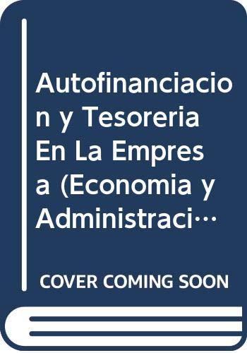 Autofinanciación y tesorería en la empresa: el: Cañibano Calvo, Leandro