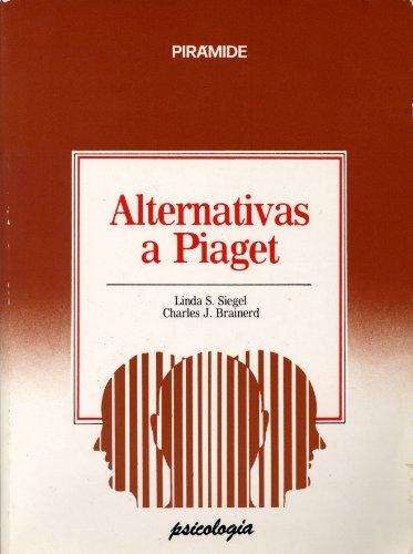 9788436802177: Alternativas a Piaget: Ensayos criticos sobre la teoria