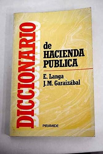 Diccionario De Hacienda Pública: Langa/Garaizábal