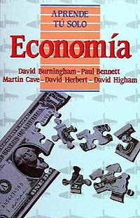 Economia/ Economics (Aprende Tu Solo) (Spanish Edition) (9788436803129) by David Burningham; Paul Bennett; David Herbert