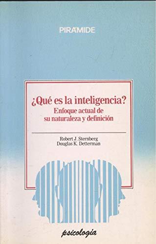 9788436804133: ¿QUE ES LA INTELIGENCIA? ENFOQUE ACTUAL DE SU NATURALEZA Y DEFINI CION (2ª ED.)