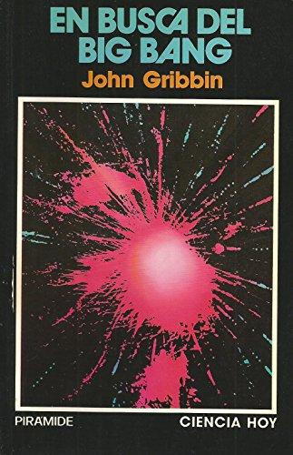 9788436804218: En busca del Big Bang