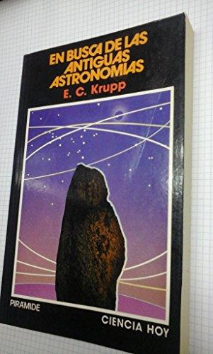 9788436804546: En busca de las antiguas astronomias