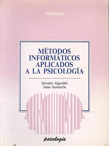 9788436804898: Metodos informaticos aplicados a la psicologia