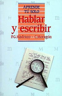9788436804911: Hablar Y Escribir (Aprende Tu Solo) (Spanish Edition)