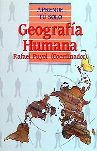 Geografia humana / Human Geography (Aprende Tu: Rafael Puyol Antolin