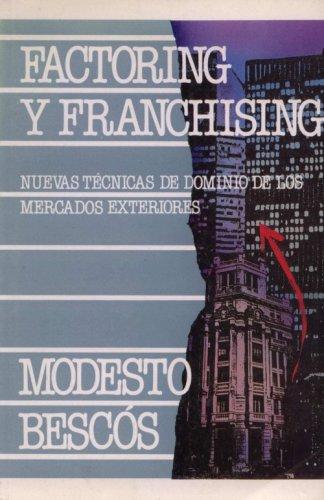9788436805239: Factoring Y Franchising (Nuevas Técnicas De Dominio De Los Mercados Exteriores)