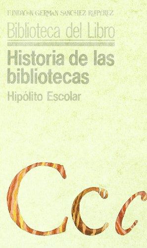 9788436805352: Historia de las bibliotecas