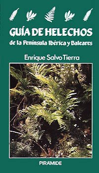 9788436805482: Guía de helechos de la Península Ibérica y Baleares (Ciencias Del Hombre Y De La Naturaleza)