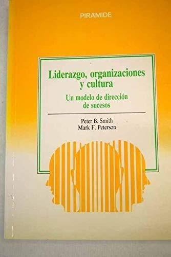 9788436805529: Liderazgo, organizaciones y cultura : un modelo de direccion de suceso